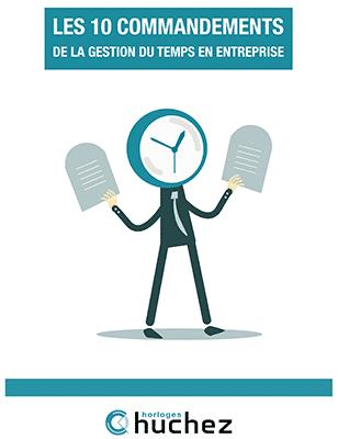 Page de couverture Ebook, les 10 commandements de la gestion des temps en entreprise